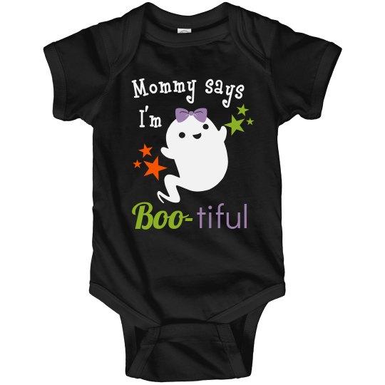 Mommy says I'm Boo-tiful Onesie