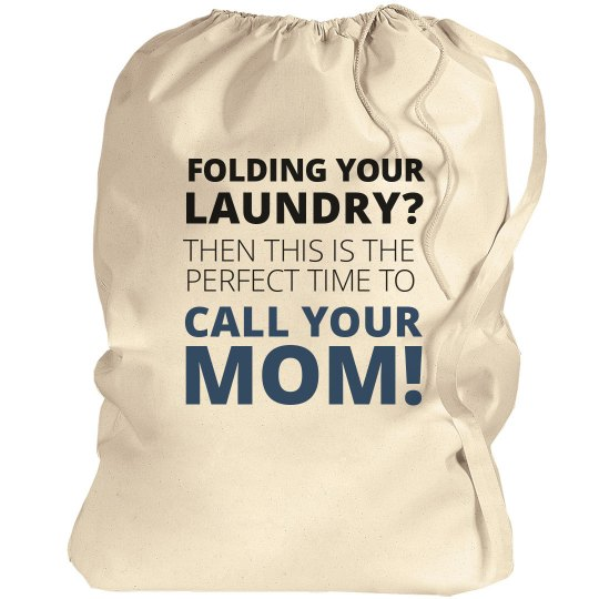 Mom S Laundry Reminder Canvas Laundry Bag