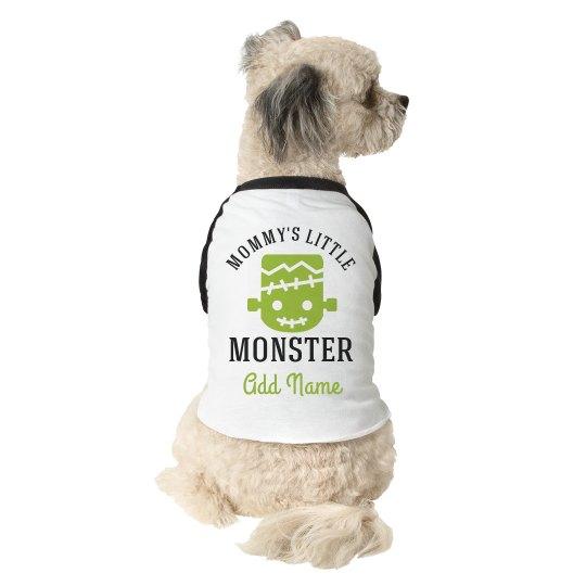 Mom's Little Monster Halloween Dog