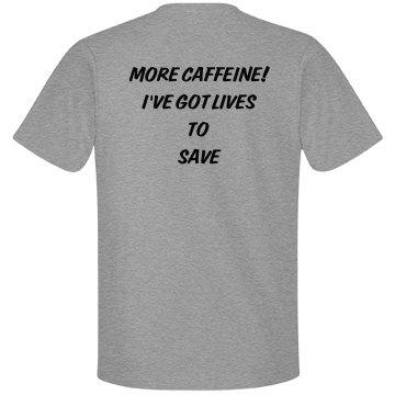 More Caffeine, Lives2Save