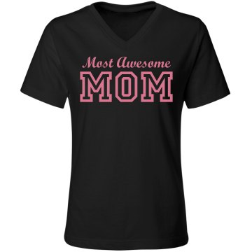 Most Awesome Mom
