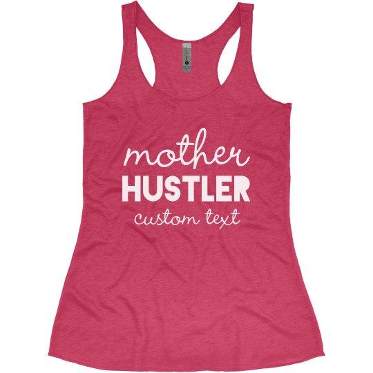 Mother Hustler Custom Workout Tank