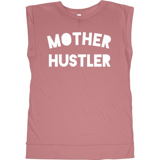Mother Hustler Muscle Tee