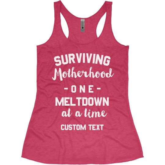 Motherhood & Meltdowns Funny Mom Tee