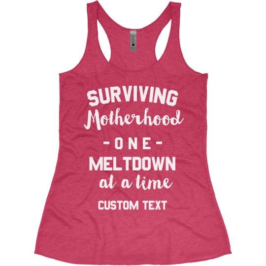 Motherhood & Meltdowns Funny Mom Tee