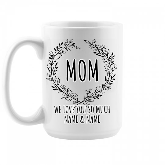 Mother's Day Custom Cute Mug