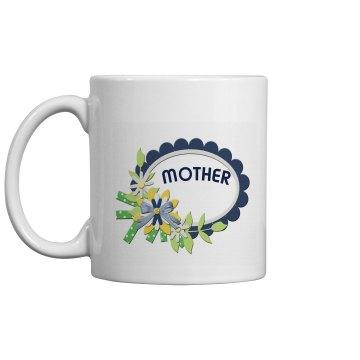 Mothers Mug