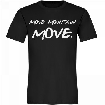 Move, Mountain, Move