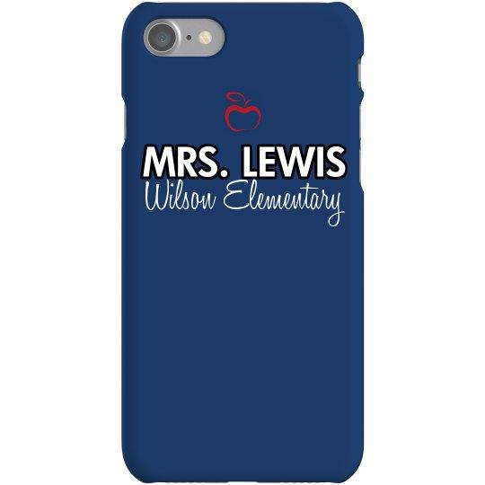 Mrs. Lewis Phone Case