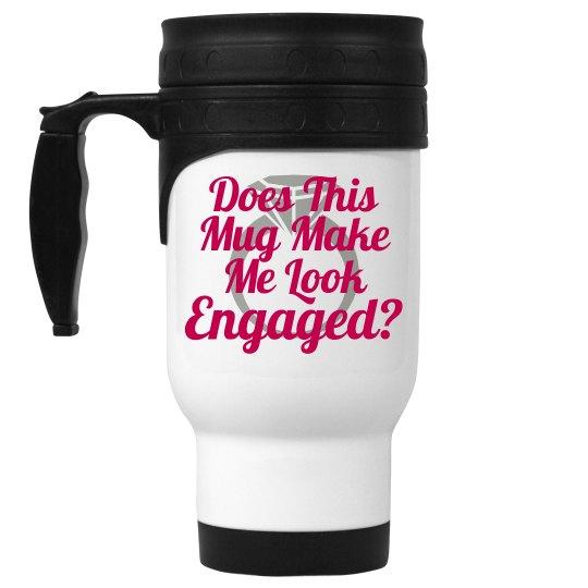 Mug...Engaged?