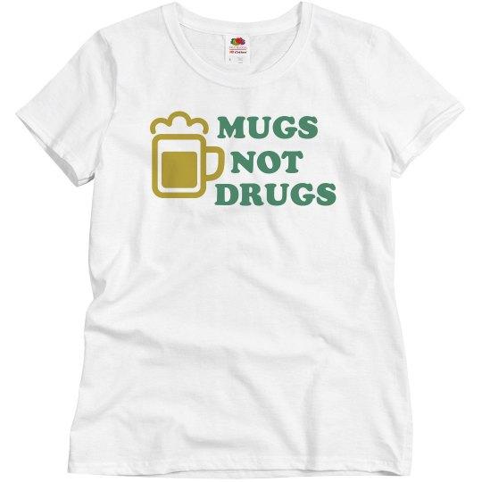 Mugs Not Drugs Green & Gold