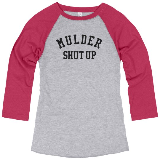 Mulder shut up long sleeve