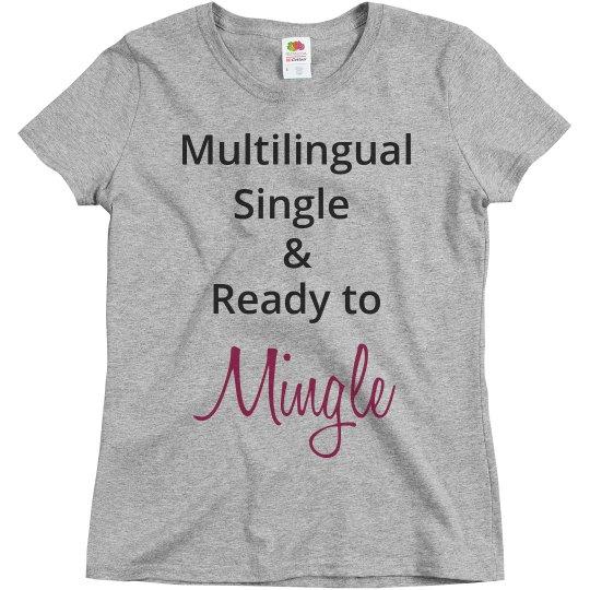 Multilingual Single Ready around Mingle Grey