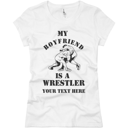 My Boyfriend Is A Wrestler