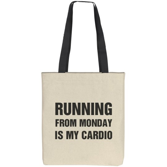 My Cardio Is Running From Monday