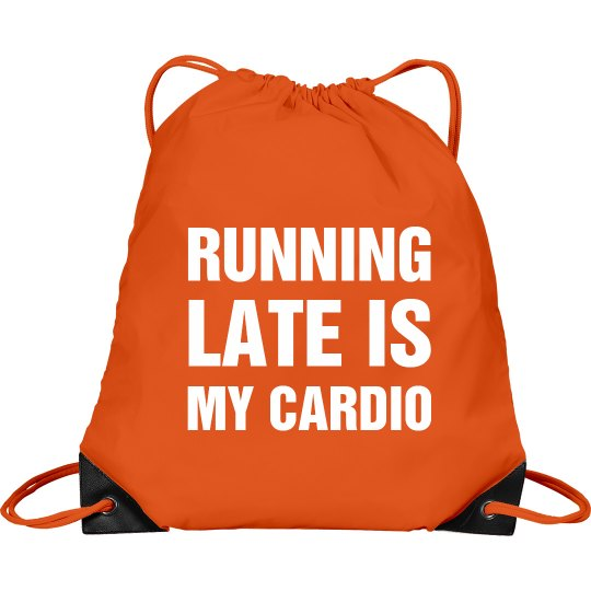 My Cardio Is Running Late