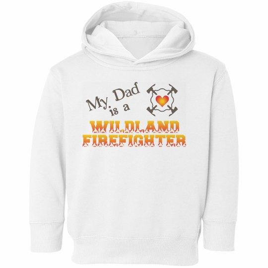 My Dad is a Wildland FF
