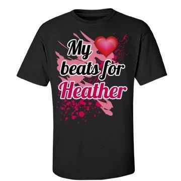 My heart beats...Heather