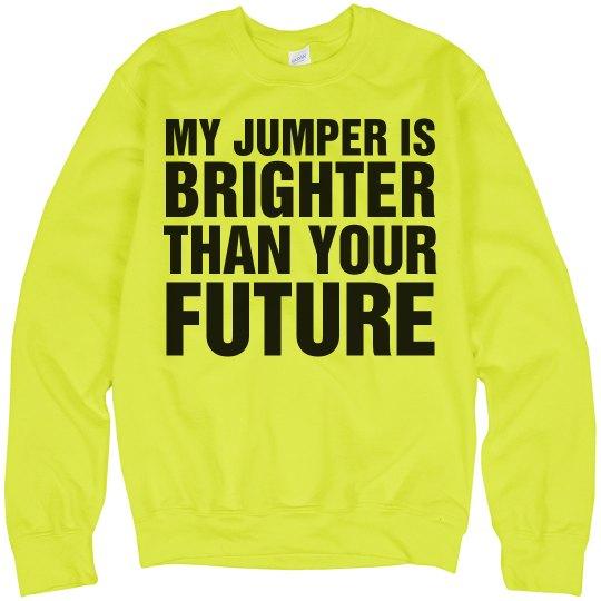 My Jumper Brighter Than