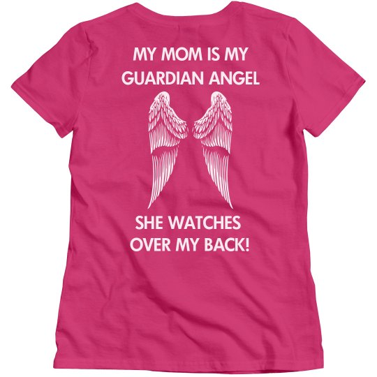 My Mom is my Guardian Angel