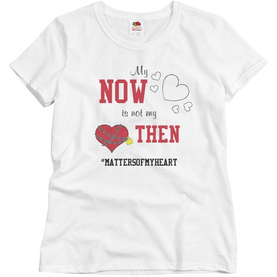 My Now is Not My Then Tee
