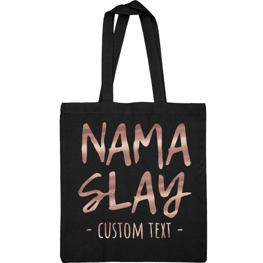 Nama'Slay Custom Yoga Tote