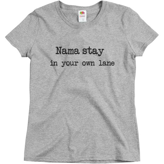 Nama-stay in your own lane relaxed fit tee