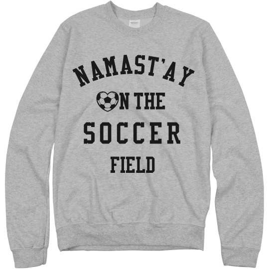 Namastay On The Field Soccer Gal