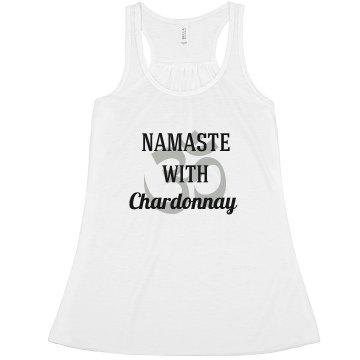 Namaste With Chardonnay  Tank