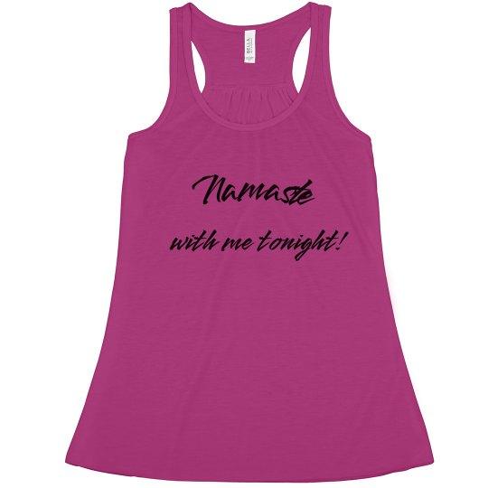 Namaste with me tonight