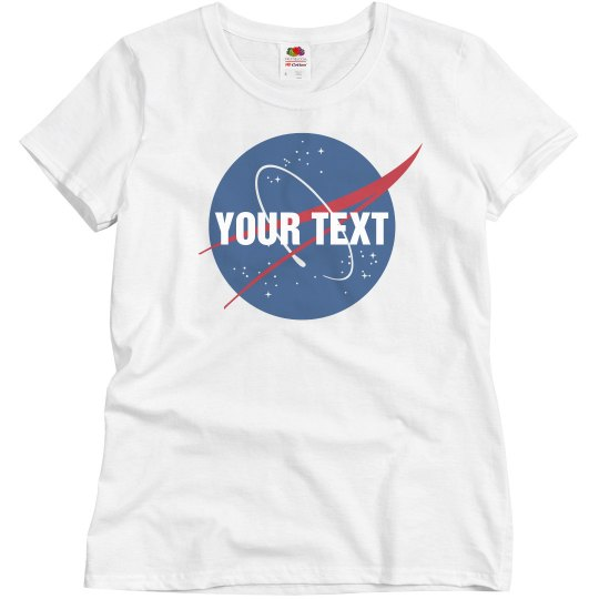 Nasa Logo With Custom Text Ladies Relaxed Fit Basic Promo