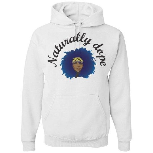 Naturally Dope hoodie