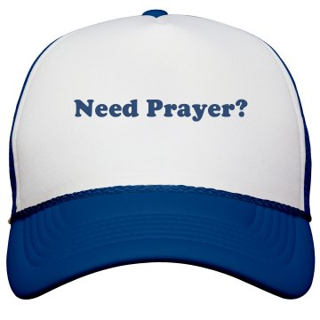 Need Prayer Hat