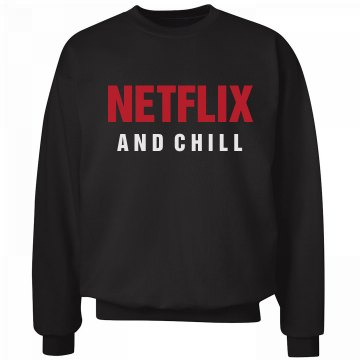 Netflix and Chill Comfy