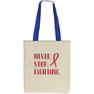 Never Stop Fighting Tote