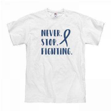 Never Stop Fighting Unisex Tee