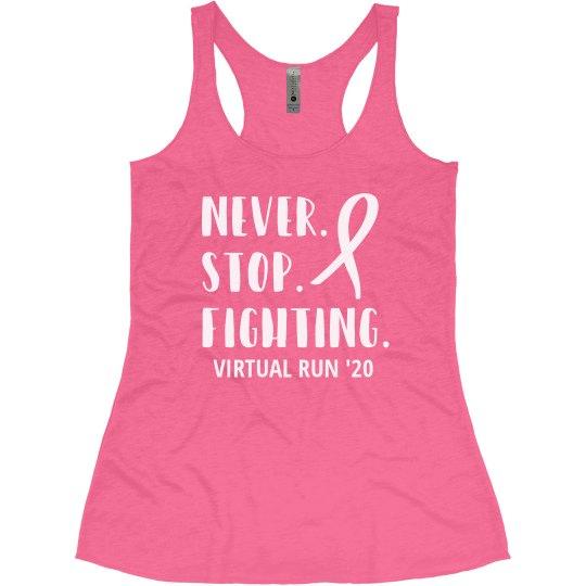 Never Stop Fighting Virtual Breast Cancer Run/Walk