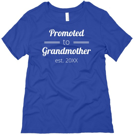 Newly Est. Grandmother Tee
