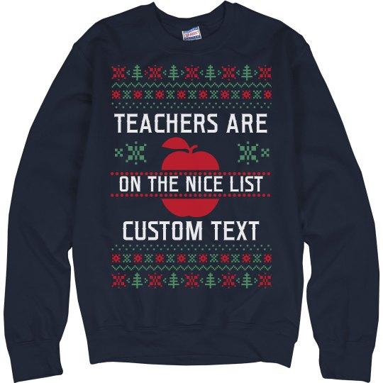 Nice List Teachers Custom Sweater