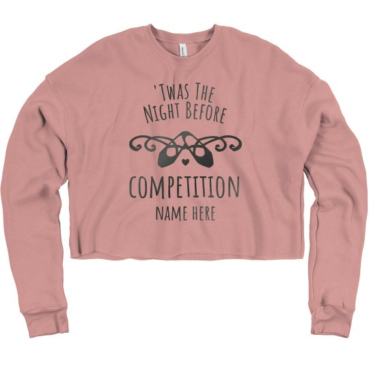 Night Before Competition Crop Sweatshirt