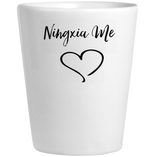 Ningxia Me Shot Glass