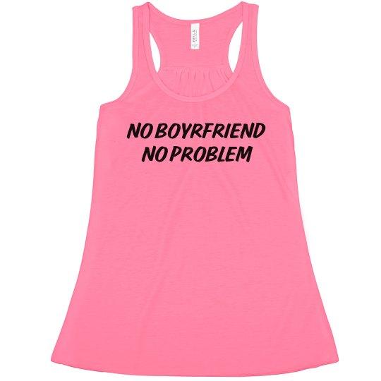 No Boyfriend No Problem Neon Tank