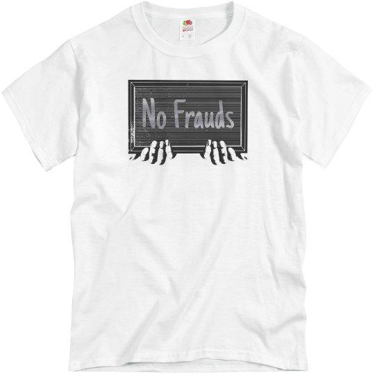 No Frauds Tee