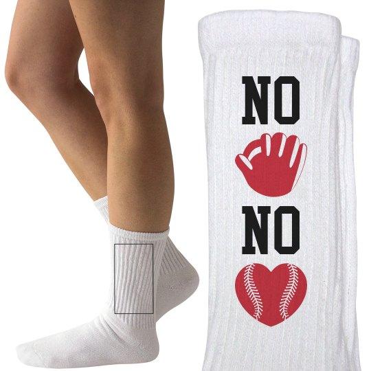 No Glove No Love Baseball or Softball Fan Socks