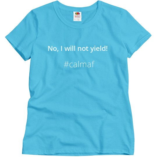No, I will not yield!