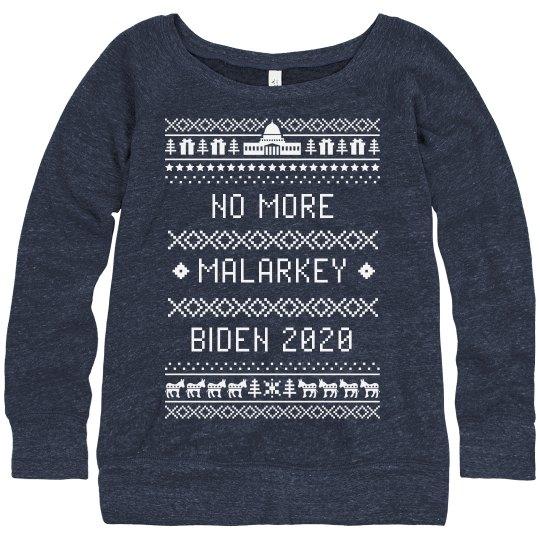 No More Malarkey Biden 20 Ugly Sweater