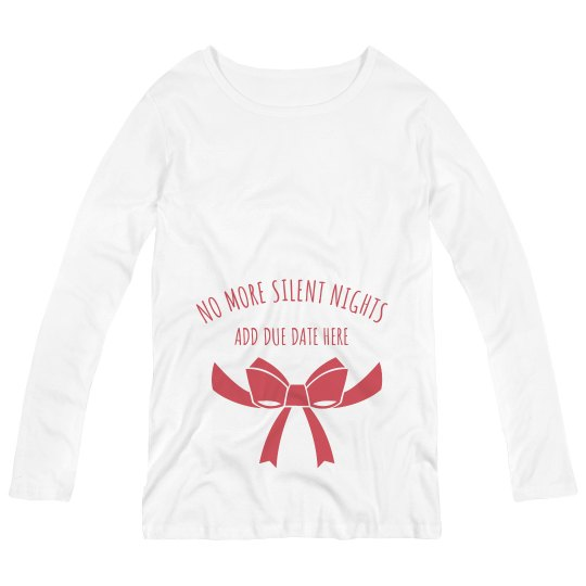 No More Silent Nights Christmas Maternity