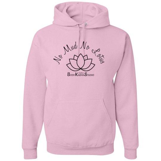 No Mud Not Lotus Hoodie