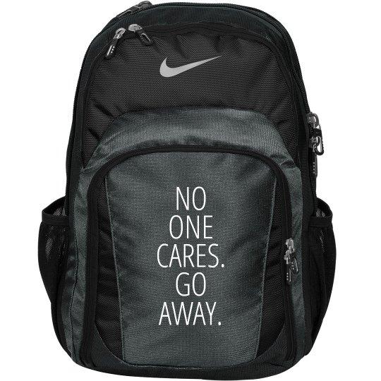 No One Cares Go Away