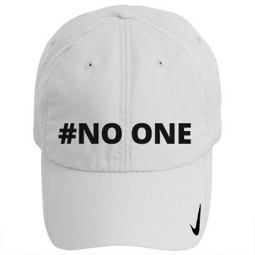 #NO ONE